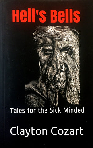 Hell's Bells: Tales for the Sick Minded
