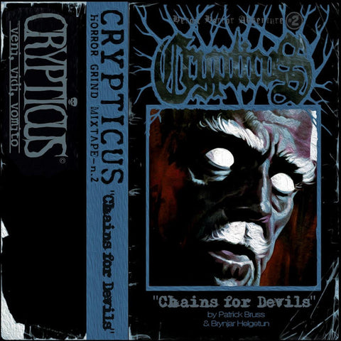 Horror Grind Mixtape 2: Chains For Devils (CS)
