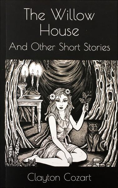 The Willow House and Other Short Stories
