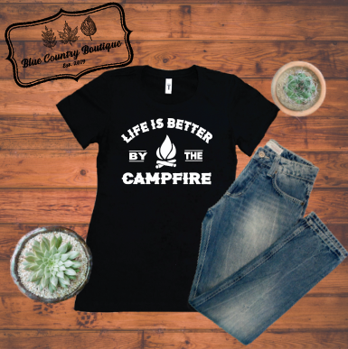 Life Is Better By The Campfire-blue country boutique