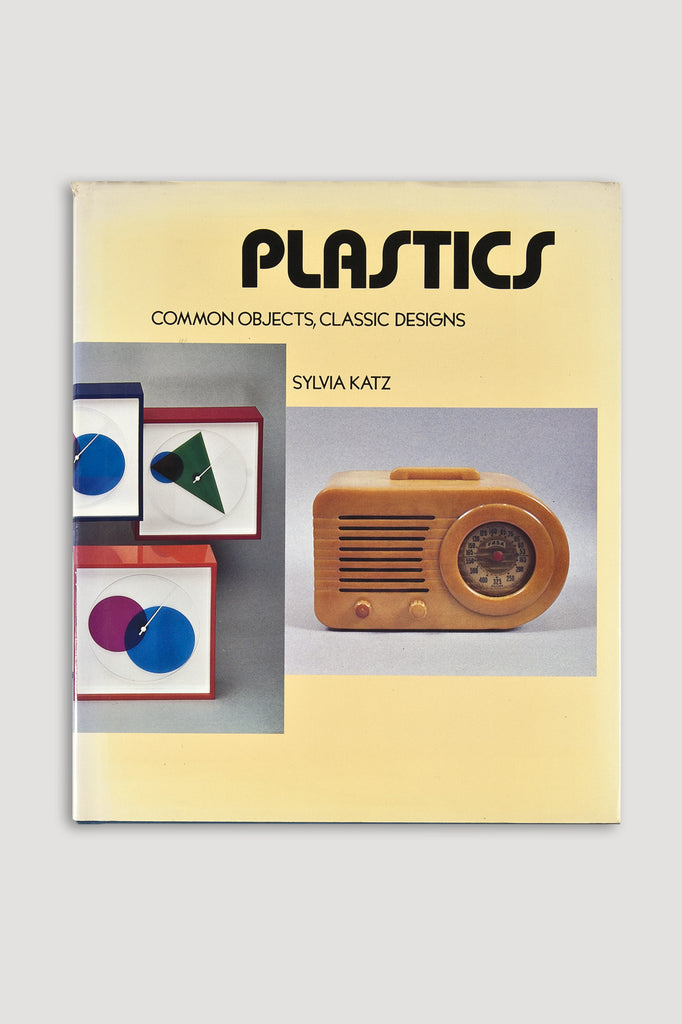 Plastics, Common Objects, Classic Designs Book by Sylvia Katz sold by the modern archive