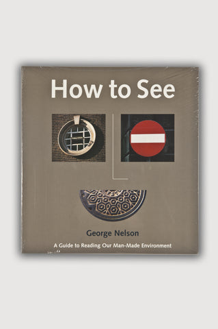 How to See <br /> By George Nelson