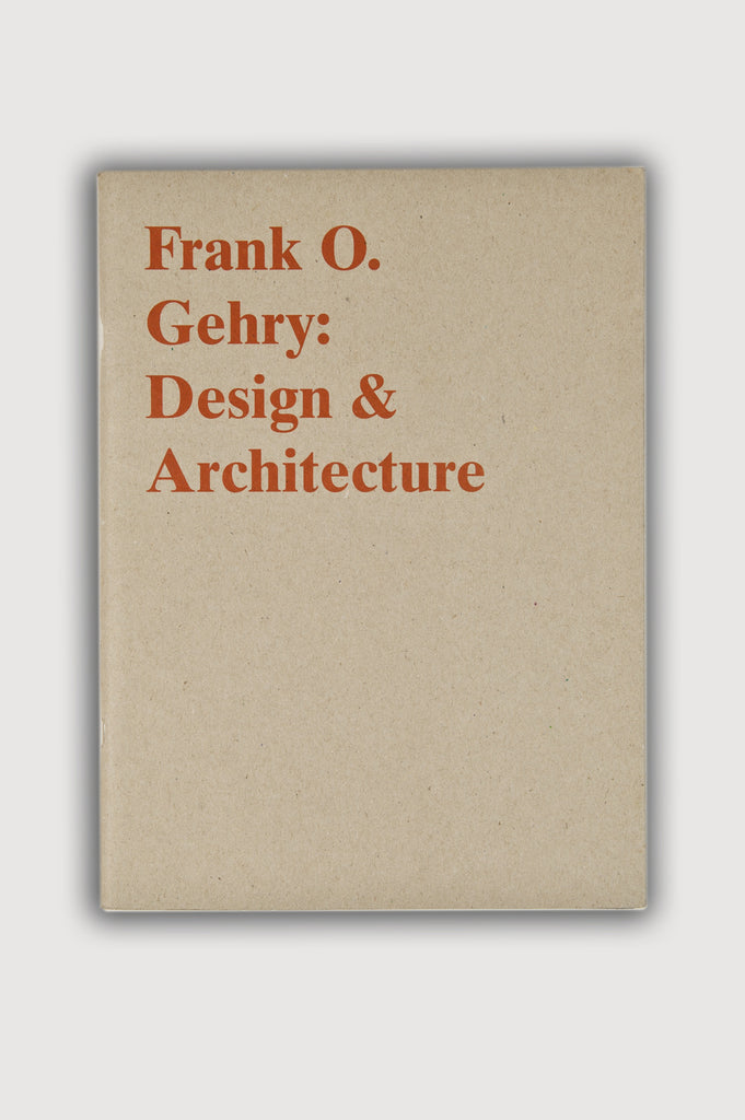 Frank O. Gehry: Design and Architecture Catalog