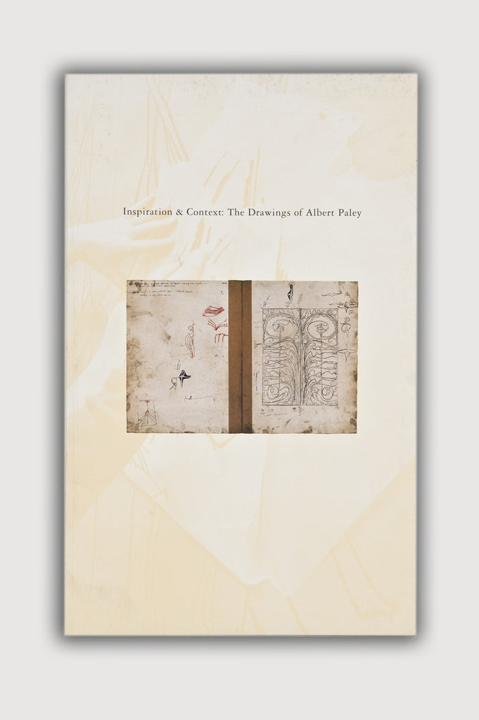 Inspiration & Context: The Drawings of Albert Paley Book