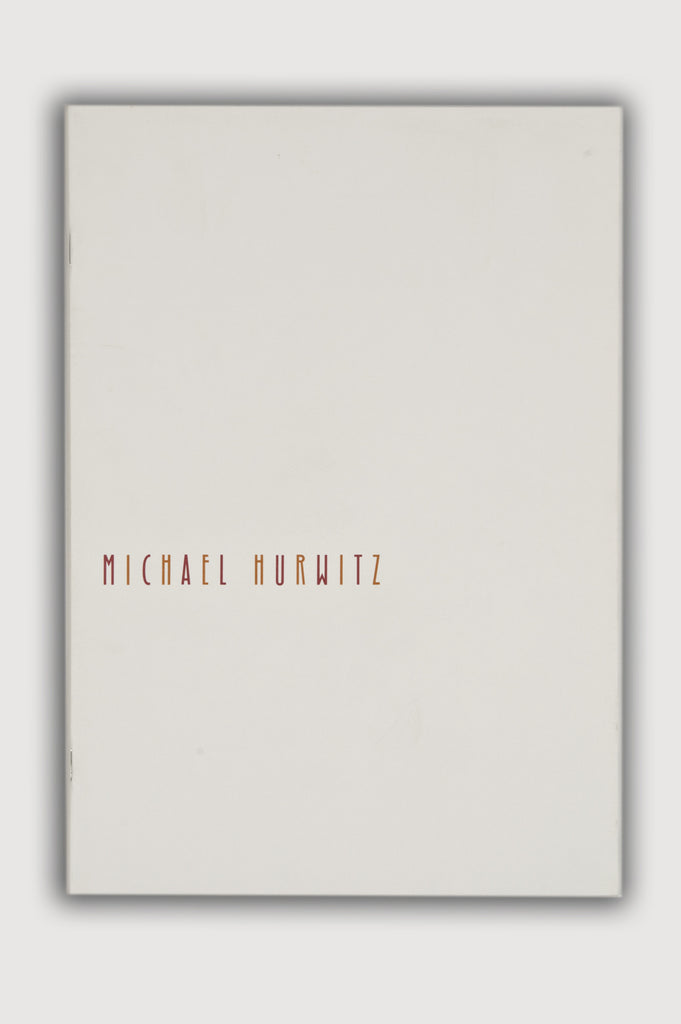 Michael Hurwitz Exhibition Catalogue