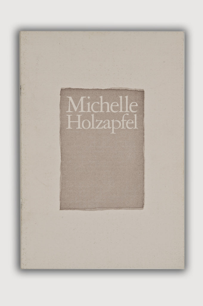 Michelle Holzapfel Exhibition Catalogue