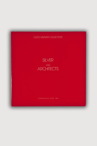 Silver and Architects: Cleto Munari Collection