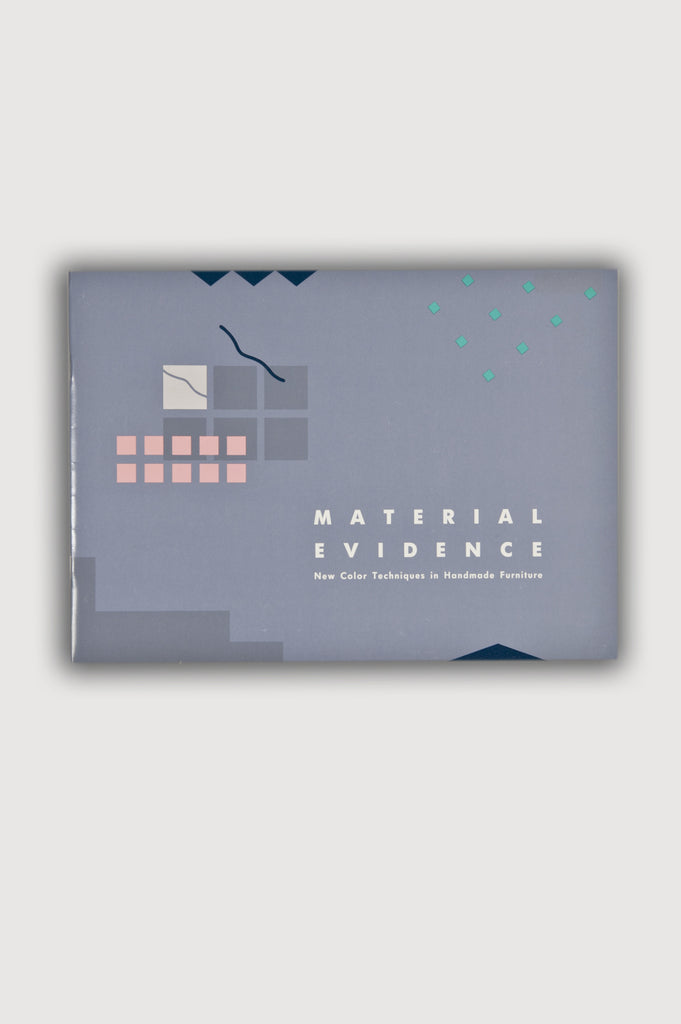 Material Evidence: New Color Techniques in Handmade Furniture exhibition catalogue for sale by the modern archive