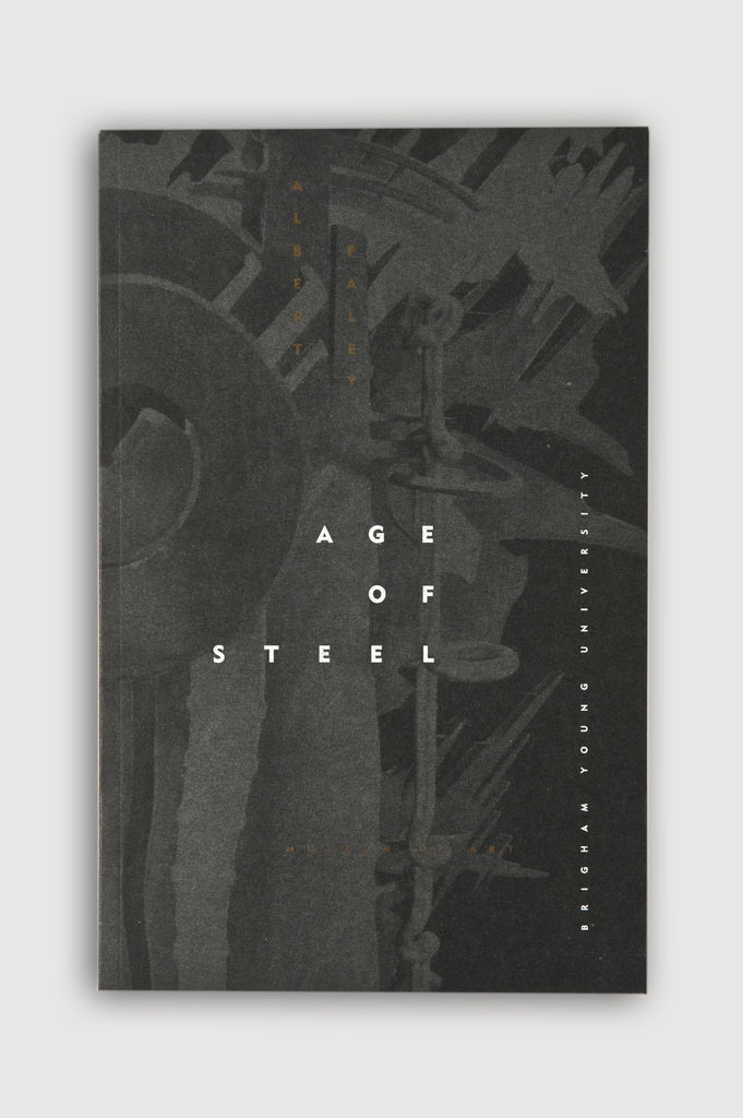 Age of Steel edited by Herman du Toit published by Brigham Young University