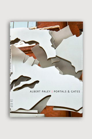 Albert Paley: Portals and Gates <br/> by M. Jessica Rowe