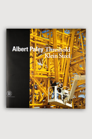 Albert Paley Threshold, Klein Steel <br/> Edited by Linda Shearer