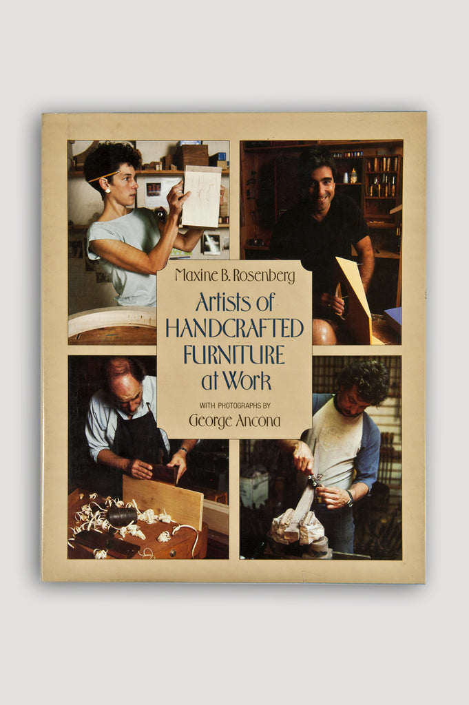 Artists of Handcrafted Furniture at Work book by Maxine Rosenberg sold by the modern archive
