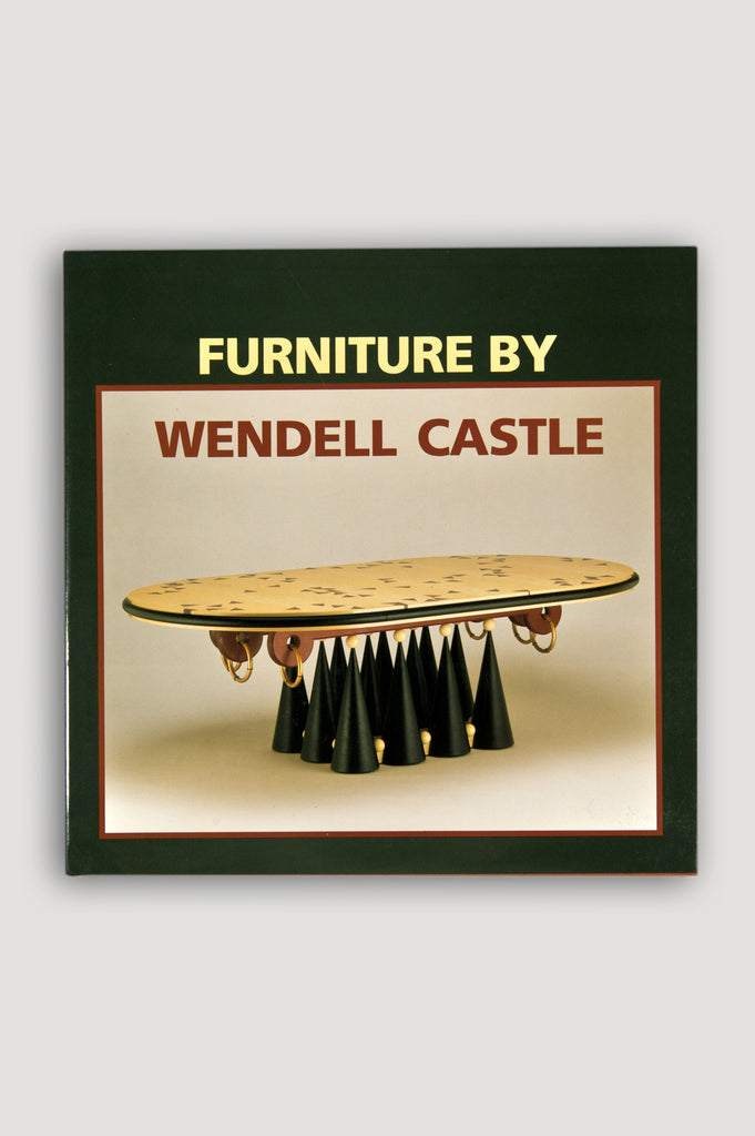 Furniture By Wendell Castle by Giovannini, Taragin and Cooke Jr.