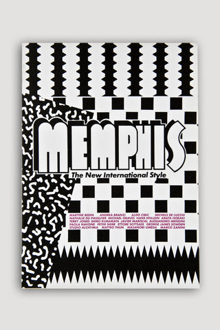 Memphis: The New International Style <br/> Edited by Barbara Radice