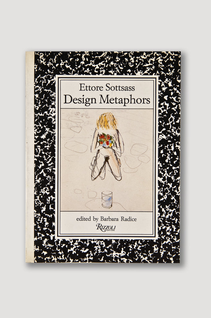 Ettore Sottsass: Design Metaphors edited by Barbara Radice sold by the modern archive