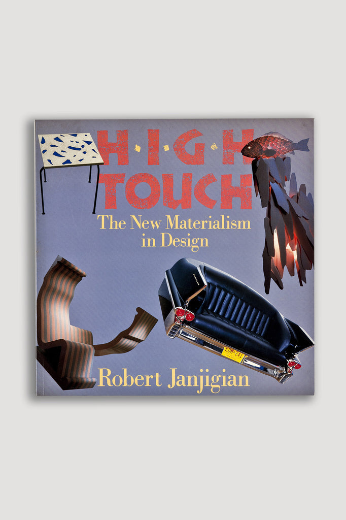 High Touch:The New Materialism in Design book by Robert Janjigian sold by the modern archive