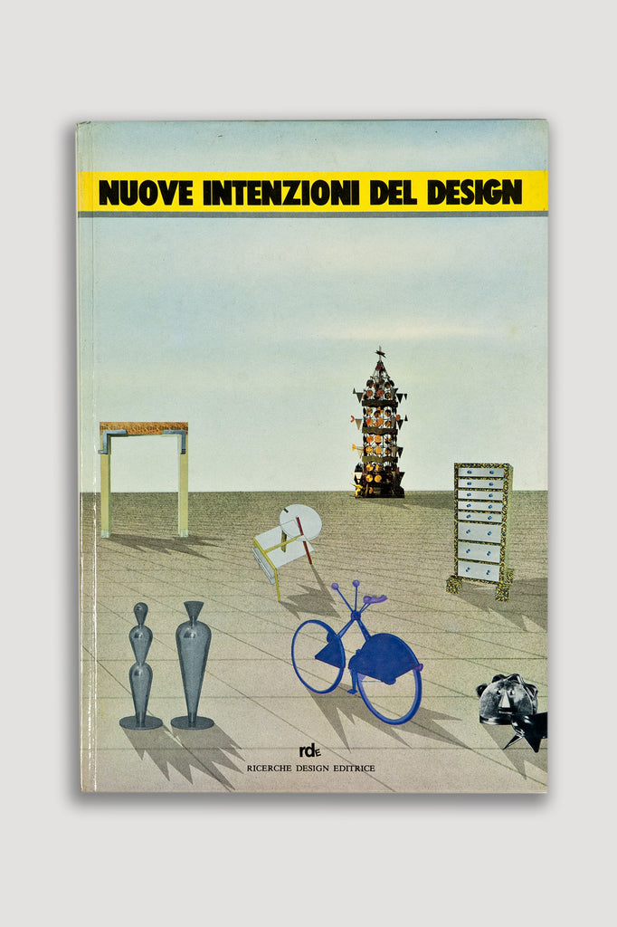Nuove Intenzioni Del Design by Giuseppe Berti and Ivanna Rossi sold by the modern archive