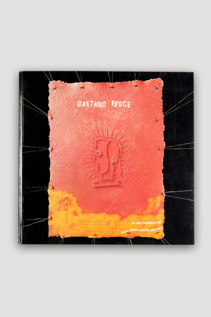 Gaetano Pesce Exhibition Catalogue - Tel Aviv Museum & Peter Joseph Gallery