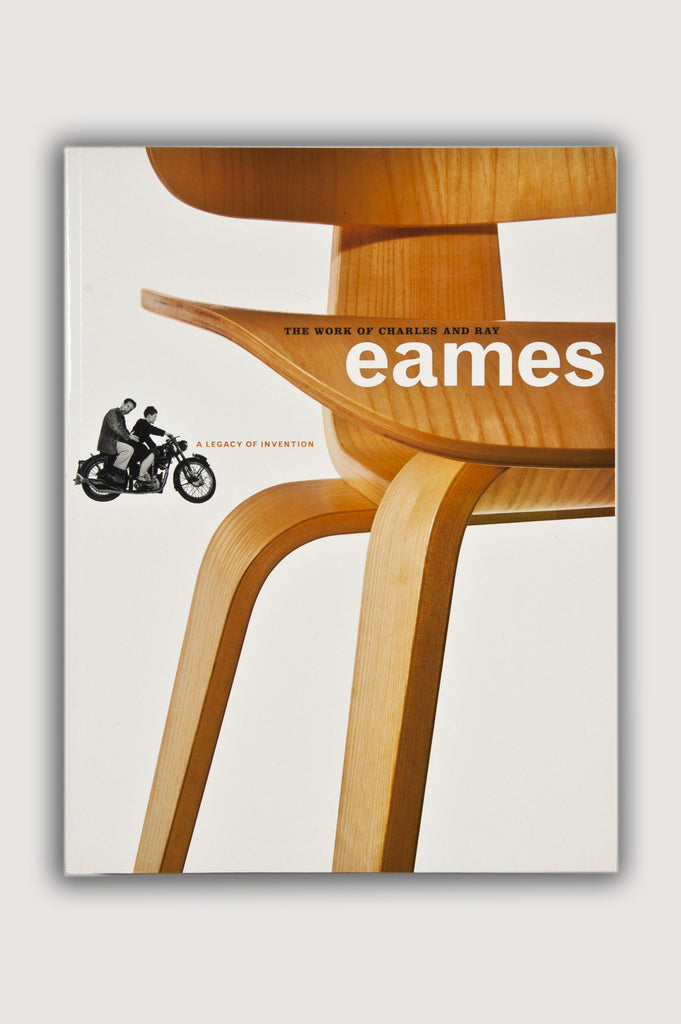 The Work of Charles and Ray Eames: A Legacy of Invention book