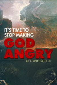 It's Time to Stop Making God Angry