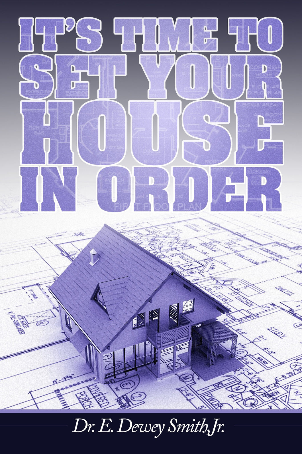 It's Time to Set Your House in Order