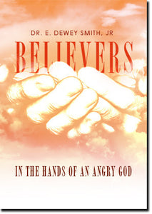 Believers In The Hands Of An Angry God