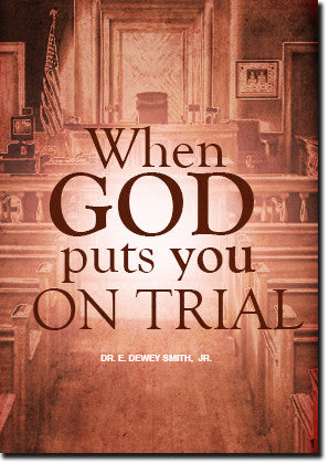 When God Puts You On Trial