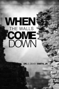 When The Walls Come Down