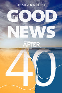 The Good News After 40