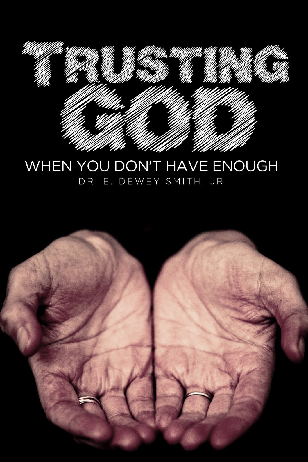 Trusting God When You Don't Have Enough