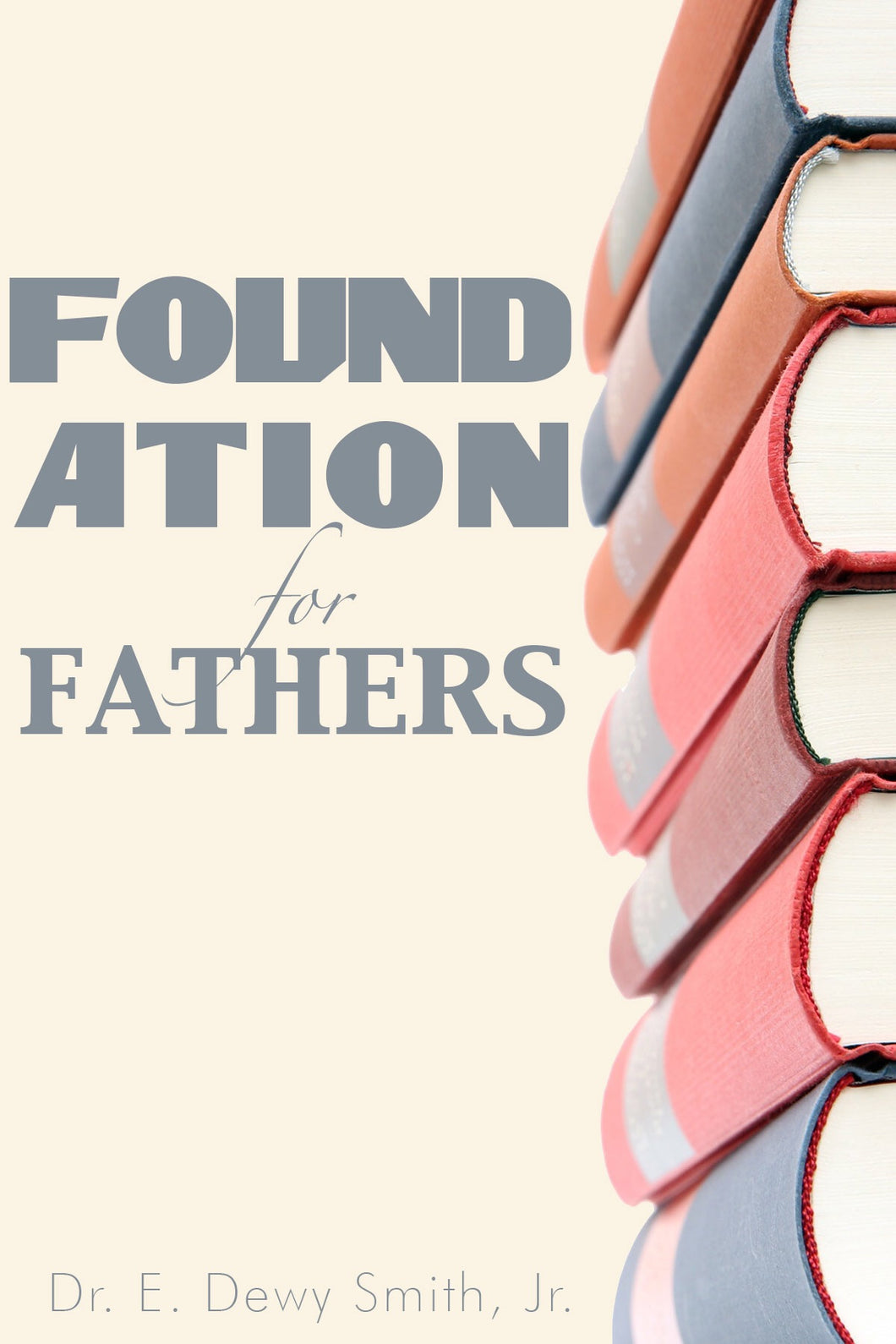 Foundation For Fathers
