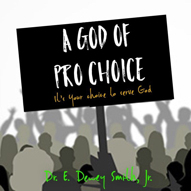 A God of Pro Choice