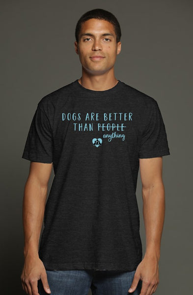 Dogs are better (update) T