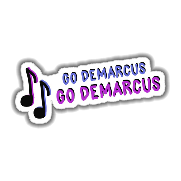 Go DeMarcus Sticker