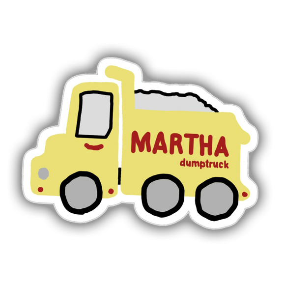 Martha Dumptruck In The Flesh Sticker