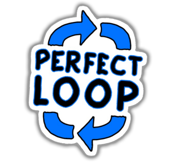 Perfect Loop Sticker
