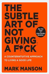 The Subtle Art Of Not Giving A F*Ck - (PB) By : Mark Manson