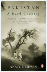 Pakistan A Hard Country By : Anatol Lieven