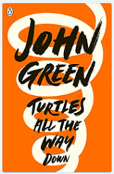 Turtles All The Way Down - (PB) By : John Green