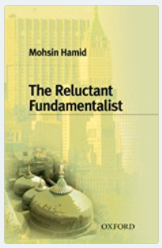 The Reluctant Fundamentalist By : Mohsin Hamid