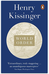 World Order: Reflections On The Character Of Nations And The Course Of History - (PB) By : Henry Kissinger