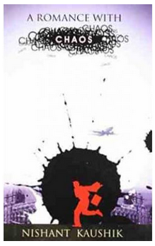 A Romance With Chaos (B.P) By: Nishant Kaushik