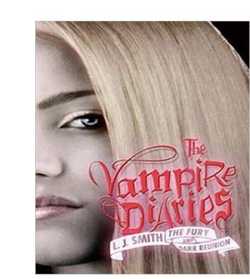 The Vampire Diaries: The Fury And Dark Reunion (PB) By: L J Smith