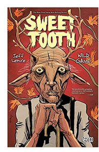 Sweet Tooth Vol 6: Wild Game (PB) By: Jeff Lemire