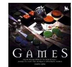 Games: From Backgammon to Blackjack Learn to Play the Worlds Favourite Games (PB) By: Daniel King