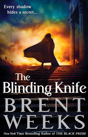 The Blinding Knife: Book 2 Of Lightbringer  (PB) By: Brent Weeks