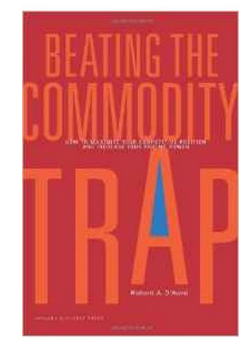 Beating The Commodity Trap: How To Maximize Your Competitive Position And Increase Your Pricing Power  (PB) By: Richard Anthony DAveni