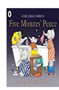 Five Minutes' Peace (PB) By: Jill Murphy