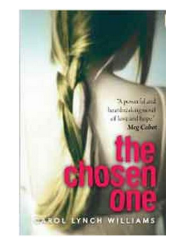 The Chosen One  (PB) By: Carol Lynch Williams