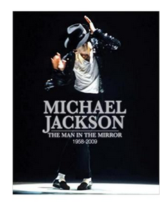 Michael Jackson: The Man in the Mirror: 1958-2009 - Hardcover  (PB) By: Tim Hill